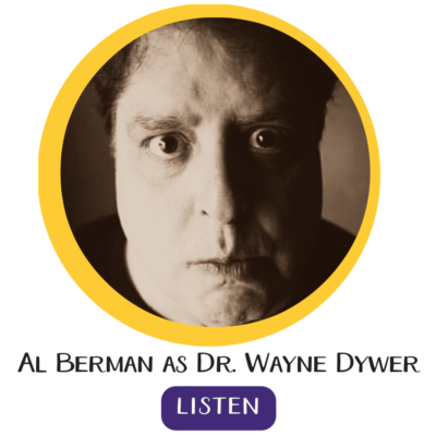 Al Berman is Wayne Dyer